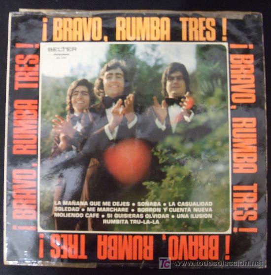 LP DE ¡BRAVO, RUMBA TRES! LA MAÑANA QUE ME DEJES. SOÑABA. (Música - Discos - LP Vinilo - Flamenco, Canción española y Cuplé)