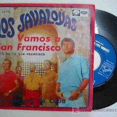Discos de vinilo: LOS JAVALOYAS : VAMOS A SAN FRANCISCO; CUANDO SALÍ DE CUBA. 1967. LA VOZ DE SU AMO PL 63175. Lote 16000454