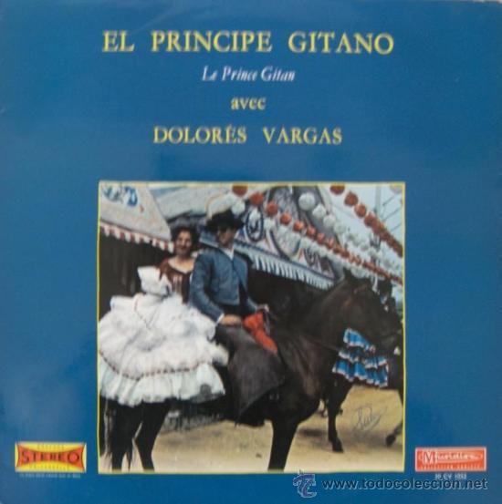 EL PRÍNCIPE GITANO Y DOLORES VARGAS - (EDICIÓN FRANCESA) (Música - Discos - LP Vinilo - Flamenco, Canción española y Cuplé)