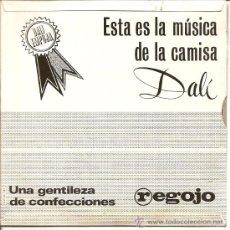 Discos de vinilo: LOTE DOS DISCOS PUBLICITARIOS CAMISA DALÍ - AÑO 1967 - THE ROGER (UN SINGLE) Y BANDAS SONORA (UN SIN. Lote 25156610