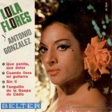 Discos de vinilo: LOLA FLORES - QUE PENITA Y QUE DOLOR - EP - COMO NUEVO. Lote 26717850
