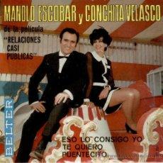 Discos de vinilo: MANOLO ESCOBAR Y CONCHITA VELASCO - RELACIONES CASI PUBLICAS -- EP. Lote 26811194