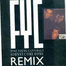 Discos de vinilo: FINE YOUNG CANNIBALS. JOHNNY COME HOME (REMIX) (VINILO-MAXI - 1985). Lote 16050258