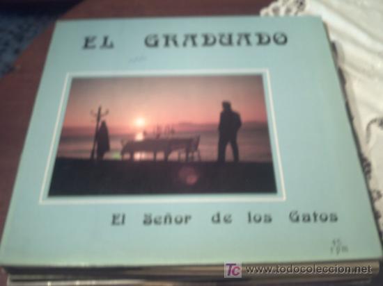 MAXI - EL GRADUADO -EL SEÑOR DE LOS GATOS/TENDRE QUE SALIR / PEPETO (Música - Discos de Vinilo - Maxi Singles - Solistas Españoles de los 70 a la actualidad)