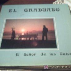 Discos de vinilo: MAXI - EL GRADUADO -EL SEÑOR DE LOS GATOS/TENDRE QUE SALIR / PEPETO. Lote 24231945