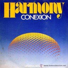 Discos de vinilo: CONEXION - HARMONY / DONT CRY - 1972. Lote 20758252
