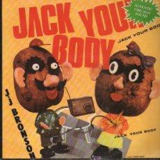 Discos de vinilo: J.J. BRONSON - STEVE SILK HURLEY - JACK YOUR BODY - MAXISINGLE 1986. Lote 16083064