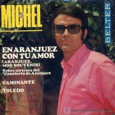 Discos de vinilo: MICHEL - EN ARANJUEZ CON TU AMOR - 1967. Lote 27078468