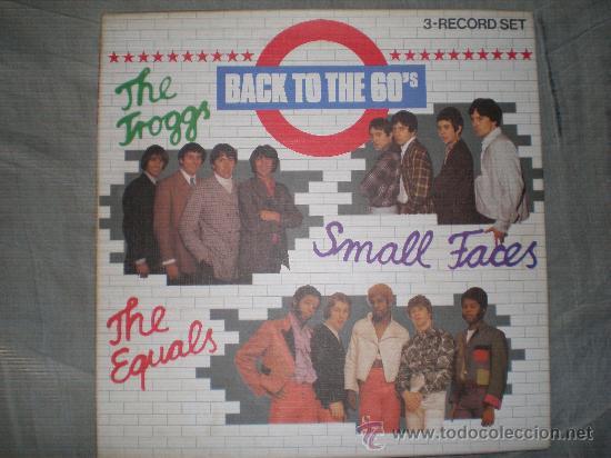 BACK TO THE 60'S-THE TROGGS,THE EQUALS,SMALL FACES-3 LP'S BOX-GERMANY 1984. (Música - Discos - LP Vinilo - Pop - Rock Internacional de los 50 y 60)