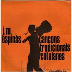 Discos de vinil: J. M. ESPINÀS (ELS SETZE JUTGES) - CANTA CANÇONS POPULARS CATALANES – EP SPAIN 1962 – EDIGSA CMN 7 -. Lote 25915286