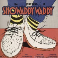 Discos de vinilo: THE VERY BEST OF SHOWADDY WADDY. Lote 16106870
