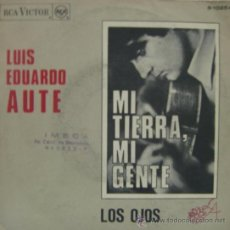 Discos de vinilo: LUIS EDUARDO AUTE - MI TIERRA, MI GENTE - 1967. Lote 27114906