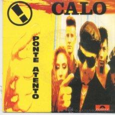 Discos de vinilo: CALO,PONTE ATENTO DEL 91 PROMO. Lote 16124577