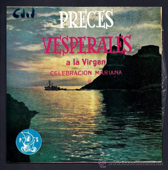 PRECES VISPERIALES A LA VIRGEN - CELEBRACION MARIANA II - EP FONOPOLIS 1962 (Música - Discos de Vinilo - EPs - Étnicas y Músicas del Mundo)