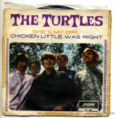 Discos de vinilo: THE TURTLES - LONDON -1967 ,SHE'S MY GIRL, CHICKEN LITTLE WAS RIGHT. Lote 26379675