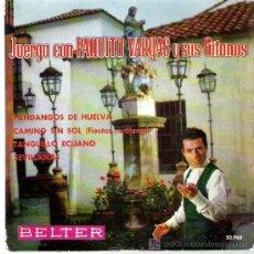 Discos de vinilo: JUERGA CON PAQUITO VARGA Y SUS GITANOS ** FANDANGOS DE HUELVA *** EP BELTER 1961. Lote 16161169
