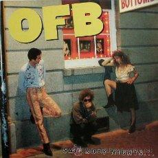 Discos de vinilo: OFB ··· SATURDAY NIGHT… · (LP 33 RPM) . Lote 22581300