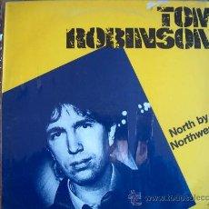 Discos de vinilo: LP - TOM ROBINSON - NORTH BY NORTHWEST - ORIGINAL ESPAÑOL, PANIC RECORDS 1982. Lote 16180760