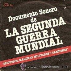 Discos de vinilo: DOCUMENTO SONORO DE LA SEGUNDA GUERRA MUNDIAL - 1979. Lote 27245174