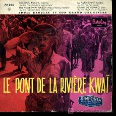 Discos de vinilo: EDDIE BARCLAY - LE PONT DE LA RIVIERE KWAI - COLONEL BOGEY / LA PARISIENNE / CHANT DE NORIKO - EP. Lote 16220149