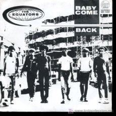 Discos de vinilo: THE EQUATORS - BABY COME BACK / GEORGIE - SINGLE 1980. Lote 16220194