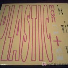 Discos de vinilo: PLASTIC MAN/BE WITH YOU/MAXI PEPETO. Lote 16231852