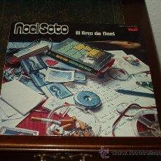 Discos de vinilo: NOEL SOTO LP EL ARCA DE NOEL. Lote 26587355