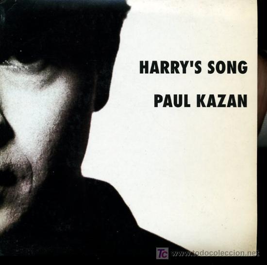 PAUL KAZAN - HARRY'S SONG - SINGLE 1992 - PROMO (Música - Discos - Singles Vinilo - Pop - Rock Extranjero de los 90 a la actualidad)