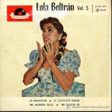 Discos de vinilo: LOLA BELTRÁN - EL MARIACHI / EL TEJOCOTE VERDE / MI MUNDO FELIZ / MI GUSTO ES - EP 1961. Lote 26783913
