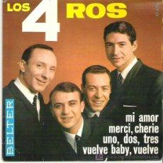 Discos de vinilo: LOS 4 ROS - VUELVE BABY , VUELVE ** EP BELTER 1966 **. Lote 19844112