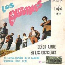 Discos de vinilo: LOS COMODINES - SEÑOR AMOR / EN LAS VACACIONES *** XI FESTIVAL ESPAÑOL DE BENIDORM ***1969 SAYTON. Lote 18922858
