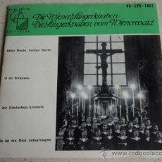 Discos de vinilo: DIE WIENER SÄNGERKNABEN (STILLE NACHT,HEILIGE NACHT - O DU FRÖHLICHE - ES IST EIN REIS ENTSPRUNGEN -. Lote 16261657