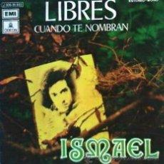 Discos de vinilo: ISMAEL - LIBRES - 1972. Lote 19880487