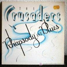 Discos de vinilo: THE CRUSADERS - RHAPSODY AND BLUES - LP DOBLE PORTADA. Lote 26422943