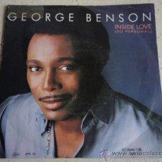 Discos de vinilo: GEORGE BENSN ( INSIDE LOVE - IN SEARCH OF A DREAM ) USA-1983 SINGLE45 WARNER BROS RECORDS. Lote 16319780