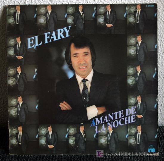 EL FARY - AMANTE DE LA NOCHE - LP (Música - Discos - LP Vinilo - Flamenco, Canción española y Cuplé)