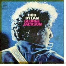 Discos de vinilo: BOB DYLAN GEORGE JACKSON CBS. Lote 26558615