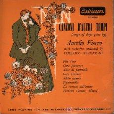 """Discos de vinilo: AURELIO FIERRO - CANZONI D'ALTRI TEMPI - LP 10"""" - 196?. Lote 27486635"""