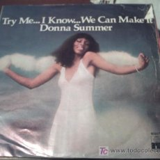 Discos de vinilo: DONNA SUMMER - TRY ME...I KNOW..WE CAN MAKE IT - SINGLE 1976 PEPETO. Lote 179953076