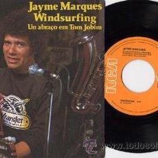 "Discos de vinilo: JAYME MARQUES 7"" WINDSURFING SAMBA P/C SPAIN. Lote 26240005"