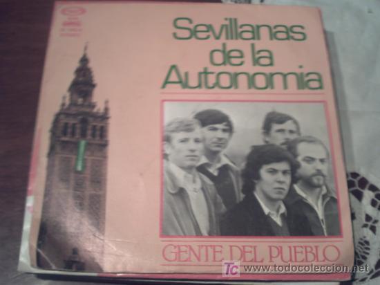 GENTE DEL PUEBLO... SEVILLANAS DE LA AUTONOMIA.../SINGLE/ PEPETO (Música - Discos - Singles Vinilo - Flamenco, Canción española y Cuplé)