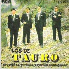 Discos de vinilo: LOS DEL TAURO - PROPIEDAD PRIVADA / PAJARILLO ENAMORADO ** RCA VICTOR ESPAÑA 1970. Lote 16408128