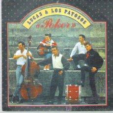 Discos de vinilo: LUCAS & LOS PATOSOS - POKER / SUERTE *** 1989 EL COHETE ** ** PROMO. Lote 18735658