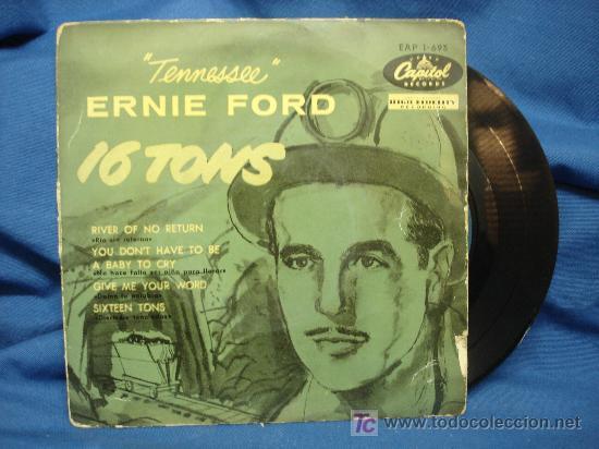 - ERNIE FORD - 16 TONELADAS + 3 - CAPITOL 1957 - EAP 1-693 (Música - Discos de Vinilo - EPs - Pop - Rock Internacional de los 50 y 60)