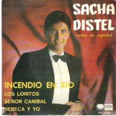 Discos de vinilo: SACHA DISTEL CANTA EN ESPAÑOL - INCENDIO EN EL RIO *** EP EMI ODEON 1967. Lote 16432939