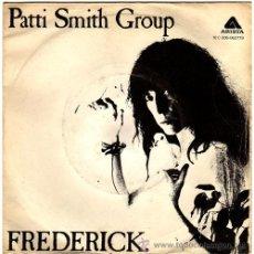 Discos de vinilo: PATTI SMITH GROUP – FREDERICK – SN SPAIN 1979 – ARISTA 006 062 779. Lote 16438083