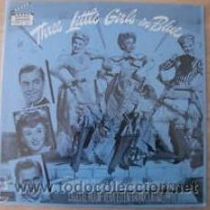 Discos de vinilo: THREE LITTLE GIRLS IN BLUE BSO LP.... NUEVO, TODAVÍA PRECINTADO . Lote 25942396