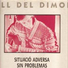 Discos de vinilo: CERTAMEN POP-ROCK DEL MONTSENY: SITUACIO ADVERSA, SIN PROBLEMAS, PUSSY FUZZ & LA RUTA . Lote 22041326
