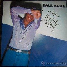 Discos de vinilo: LP - PAUL ANKA - THE MUSIC MAN - ORIGINAL ESPAÑOL, UA RECORDS 1977, PORTADA DOBLE. Lote 16446446