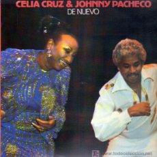 Discos de vinilo: DE NUEVO - CELIA CRUZ & JOHNNY PACHECO - LP. Lote 16497846